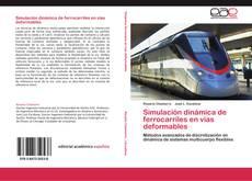 Copertina di Simulación dinámica de ferrocarriles en vías deformables