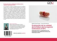 Evaluación de la calidad de la tintura de la especie Caléndula al 20% kitap kapağı