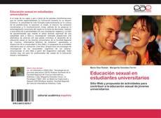 Bookcover of Educación sexual en estudiantes universitarios