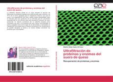 Обложка Ultrafiltración de proteínas y enzimas del suero de queso