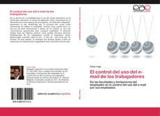 Bookcover of El control del uso del e-mail de los trabajadores