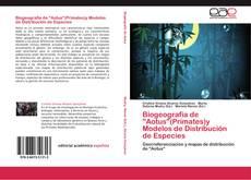 """Bookcover of Biogeografía de """"Aotus""""(Primates)y Modelos de Distribución de Especies"""