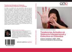 Capa do livro de Tendencias Actuales en Violencia Interpersonal y Colectiva en Colombia