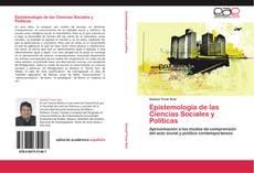 Bookcover of Epistemología de las Ciencias Sociales y Políticas