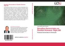 Desafíos Gerenciales en Gestión Humana. Siglo XXI kitap kapağı