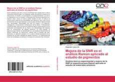 Portada del libro de Mejora de la SNR en el análisis Raman aplicado al estudio de pigmentos
