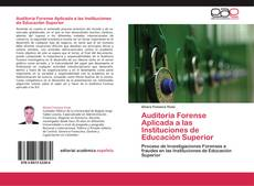 Bookcover of Auditoria Forense Aplicada a las Instituciones de Educación Superior