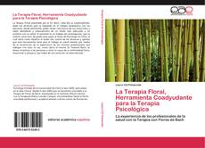 Portada del libro de La Terapia Floral, Herramienta Coadyudante para la Terapia Psicológica