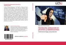 Bookcover of Conducta antisocial en jóvenes y adolescentes