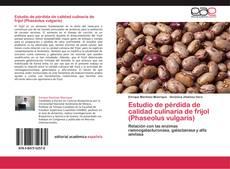 Bookcover of Estudio de pérdida de calidad culinaria de frijol (Phaseolus vulgaris)