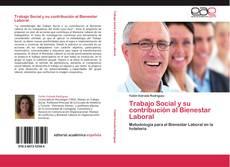 Capa do livro de Trabajo Social y su contribución al Bienestar Laboral