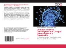 Обложка Complicaciones Quirúrgicas en Cirugía Ginecológica y Obstétrica