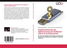 Portada del libro de Implementación de Aplicaciones de Software Libre en la Educación