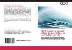 Buchcover von Contribución al control difuso de convertidores conmutados dc-dc