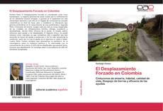 Buchcover von El Desplazamiento Forzado en Colombia