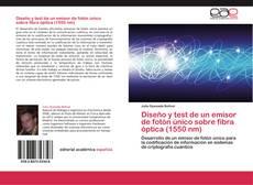 Buchcover von Diseño y test de un emisor de fotón único sobre fibra óptica (1550 nm)
