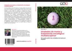 Обложка Unidades de mama y tratamiento oncológico multidisciplinar