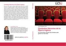 Bookcover of Contextos literarios de la Ópera inglesa