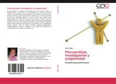 Обложка Psicoanálisis, investigación y subjetividad