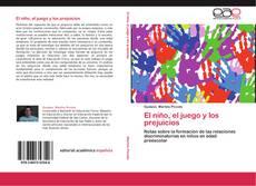 Bookcover of El niño, el juego y los prejuicios