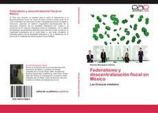Portada del libro de Federalismo y descentralización fiscal en México