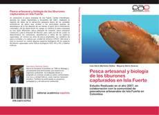 Pesca artesanal y  biología de los tiburones capturados en Isla Fuerte的封面