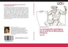 Bookcover of La iconografía mitológica en el arte de la Monarquía Hispana