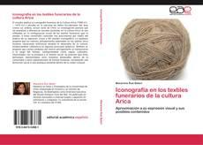 Bookcover of Iconografía en los textiles funerarios de la cultura Arica