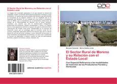 Bookcover of El Sector Rural de Moreno y su Relación con el Estado Local