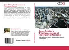 Обложка Gasto Público y Transferencias en el Federalismo Mexicano