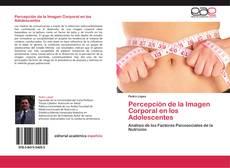 Buchcover von Percepción de la Imagen Corporal en los Adolescentes