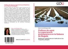 Обложка Cultivos de agua  La experiencia prehispánica en la Sabana de Bogotá