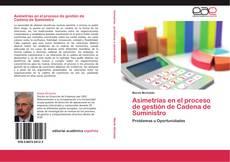 Bookcover of Asimetrías en el proceso de  gestión de Cadena de  Suministro
