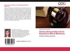 Portada del libro de Visión ético-jurídica de la República Moral Martiana