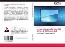 Bookcover of La narrativa audiovisual al servicio de la realidad
