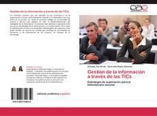 Bookcover of Gestión de la información a través de las TICs