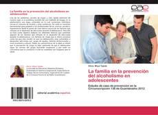 Portada del libro de La familia en la prevención del alcoholismo en adolescentes
