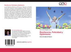 Copertina di Resiliencia, Felicidad y Optimismo
