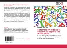 La formación crítica del docente de ingreso a la Universidad kitap kapağı