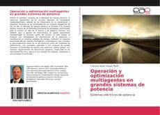 Portada del libro de Operación y optimización multiagentes en grandes sistemas de potencia
