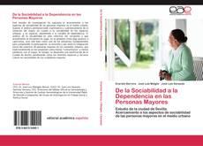 Bookcover of De la Sociabilidad a la Dependencia en las Personas Mayores