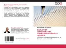 Couverture de Evaluación computarizada, acercamiento teórico-práctico