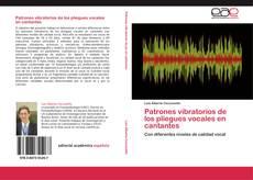 Borítókép a  Patrones vibratorios de los pliegues vocales en cantantes - hoz