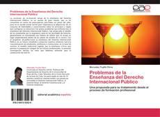 Bookcover of Problemas de la Enseñanza del Derecho Internacional Público