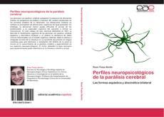 Couverture de Perfiles neuropsicológicos de la parálisis cerebral