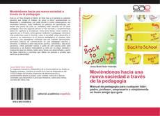 Portada del libro de Moviéndonos hacia una nueva sociedad a través de la pedagogía