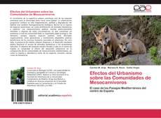 Portada del libro de Efectos del Urbanismo sobre las Comunidades de Mesocarnívoros