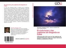 Bookcover of El ciclo lunar y las capturas de langosta en Cuba