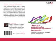 Обложка Técnicas y procedimientos inferenciales aplicados a la educación