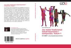 Bookcover of Joc motor tradicional: estudi taxonòmic i comparatiu. Volum 1